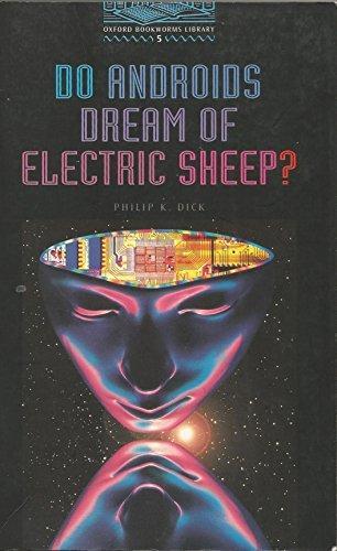 Мечтают ли андроиды об электроовцах? - Филип Дик
